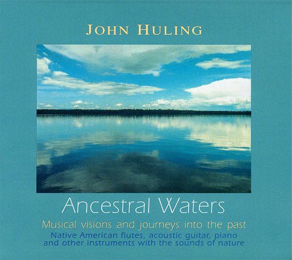 Ancestral Waters CD John Huling
