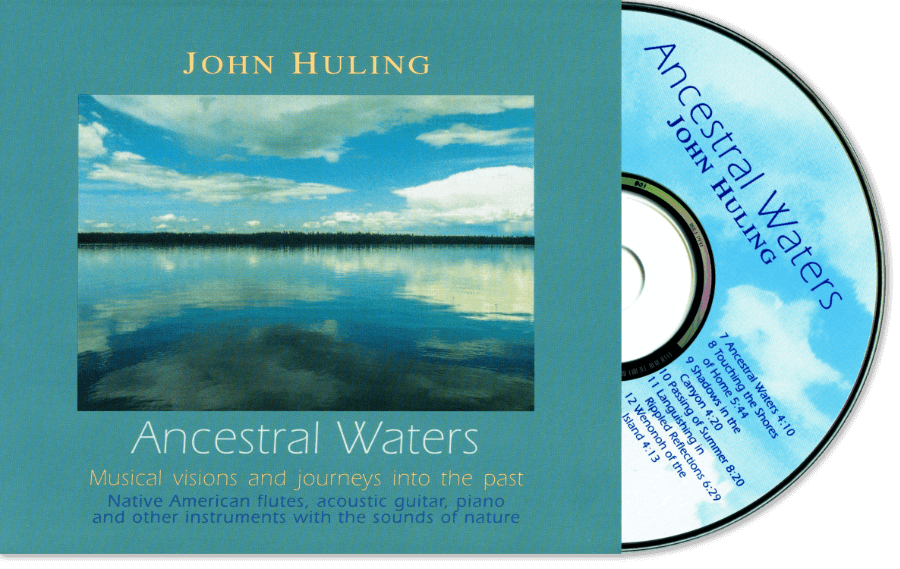 Ancestral Waters CD John Huling Package