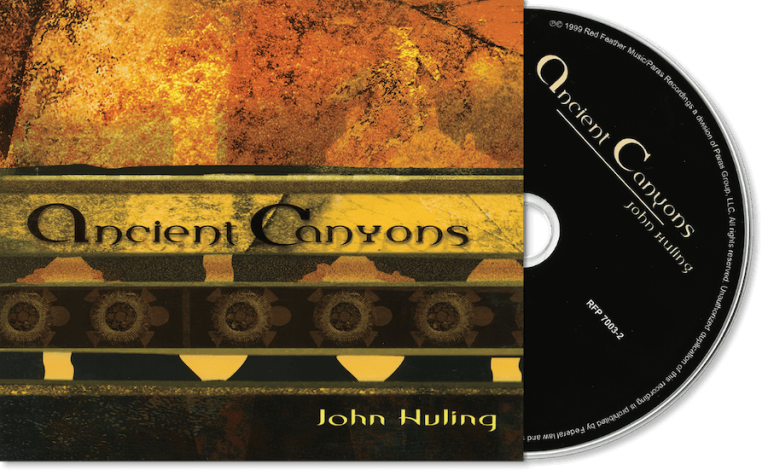 Ancient Canyons CD by John Huling | AKA Return to Spiritlands