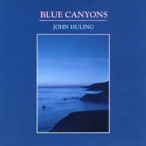 Blue Canyons CD John Huling