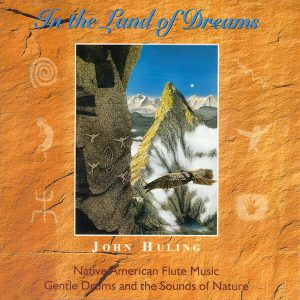 In the Land of Dream CD John Huling