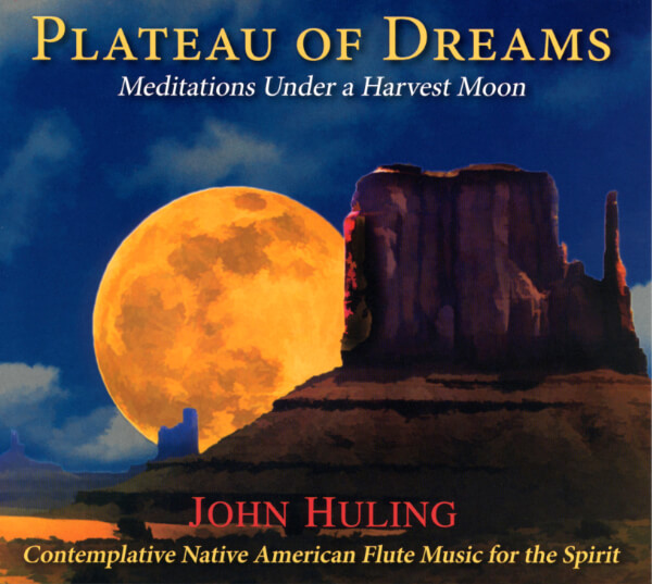 Plateau of Dreams CD by John Huling