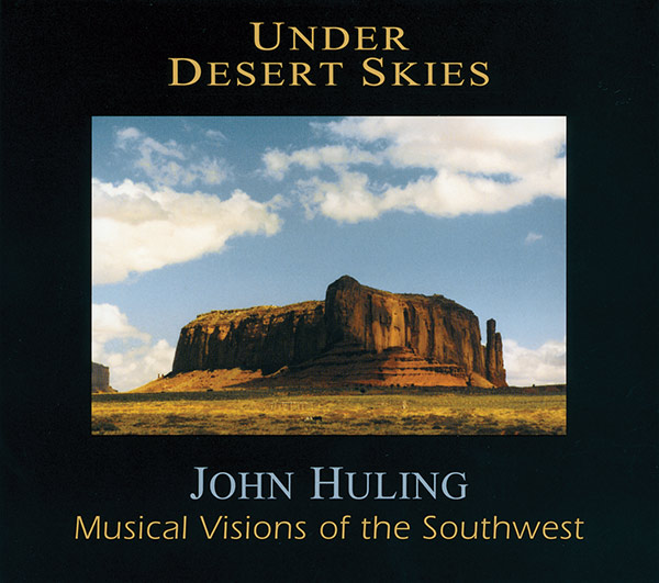 Under Desert Skies CD John Huling
