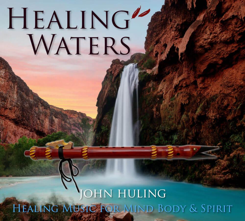 Healing Waters by John Huling